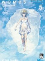 [แยกเล่ม] WOMBS ปฏิบัติการข้ามมิติ เล่ม 1-5 (จบ)